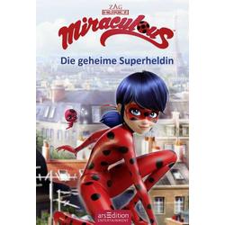 Miraculous Bd.1, Die geheime Superheldin