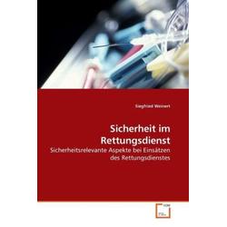 Sicherheit im Rettungsdienst als Buch von Siegfried Weinert