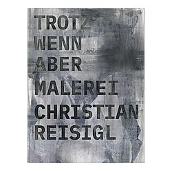 01-16: Malerei Pittura. Christian Reisigl  - Buch