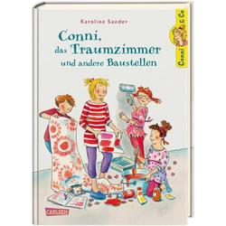 Conni & Co 15: Conni das Traumzimmer und andere Baustellen als Buch von Karoline Sander