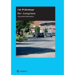 Der Autogrimm als Buch von Udo Wollenhaupt