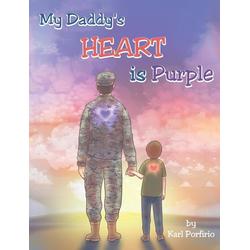 My Daddy's Heart is Purple als Buch von Karl Porfirio