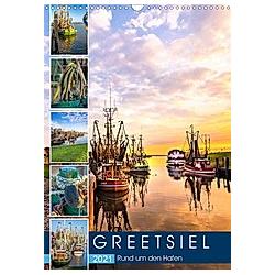 GREETSIEL Rund um den Hafen (Wandkalender 2021 DIN A3 hoch)