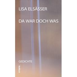 Da war doch was als Buch von Lisa Elsässer