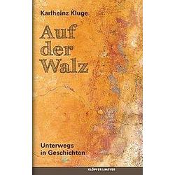 Auf der Walz. Karlheinz Kluge  - Buch