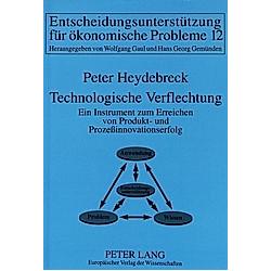 Technologische Verflechtung. Peter Heydebreck  - Buch