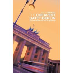 THE CHEAPEST DATE IN BERLIN als Taschenbuch von Joanna Schultz