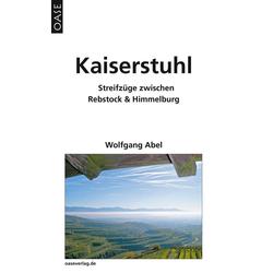 Kaiserstuhl als Buch von Wolfgang Abel