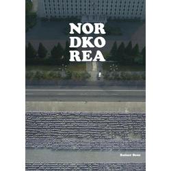 Nordkorea: eBook von Rainer Benz