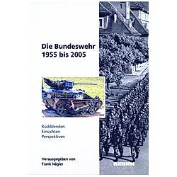 Die Bundeswehr 1955 bis 2005 - Buch