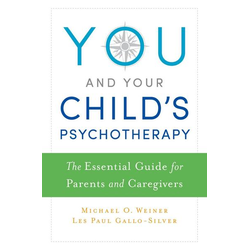 You and Your Child's Psychotherapy
