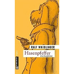 Hasenpfeffer. Ralf Waiblinger  - Buch