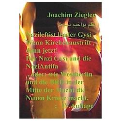 Nazileftist leader Gysi Wenn Kirchenaustritt , dann jetzt! Der Nazi Gysi und die NaziAntifa , IV.Auflage