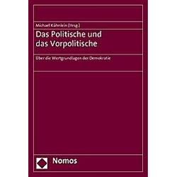 Das Politische und das Vorpolitische - Buch