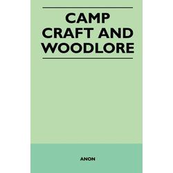 Camp Craft and Woodlore als Taschenbuch von Anon