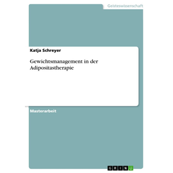 Gewichtsmanagement in der Adipositastherapie: eBook von Katja Schreyer