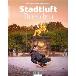 Stadtluft Dresden 4: Buch von
