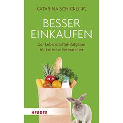 Besser einkaufen als Buch von Katarina Schickling
