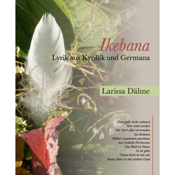 Ikebana als Buch von Dähne Larissa/ Larissa Dähne