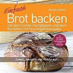 Miele Kochbuch, 96112726, Einfach Brot backen, Margit Asböck