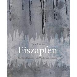 Eiszapfen: eBook von Harald Weiß