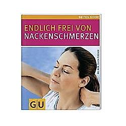 Endlich frei von Nackenschmerzen. Ellen Fischer  - Buch