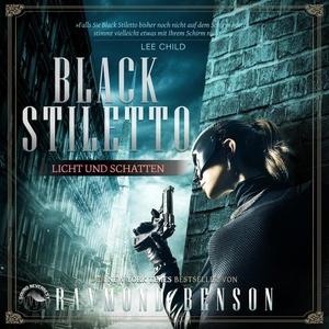 Licht und Schatten - Black Stiletto Band 2 (Ungekürzt): Hörbuch Download von Raymond Benson