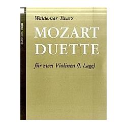 Mozart-Duette  für 2 Violinen  Spielpartitur. Wolfgang Amadeus Mozart  - Buch