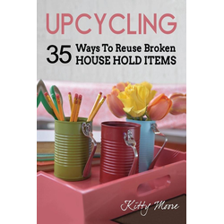 Upcycling als Buch von Kitty Moore