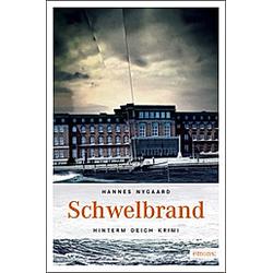 Schwelbrand. Hannes Nygaard  - Buch