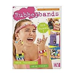 Rubberbands - Gib Gummi!. Andrea Küssner-Neubert  - Buch
