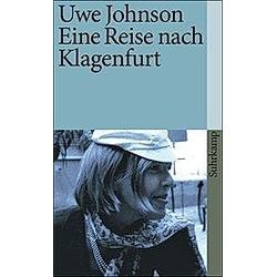 Eine Reise nach Klagenfurt. Uwe Johnson  - Buch
