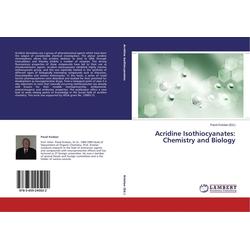 Acridine Isothiocyanates: Chemistry and Biology als Buch von