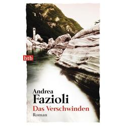 Das Verschwinden als Taschenbuch von Andrea Fazioli
