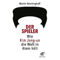 Der Spieler. Martin Benninghoff  - Buch