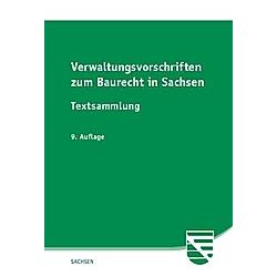 Verwaltungsvorschriften zum Baurecht in Sachsen - Buch