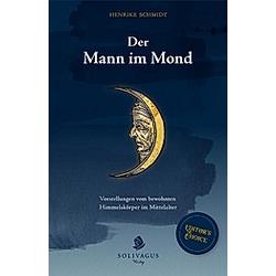 Der Mann im Mond.. Henrike Schmidt  - Buch