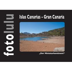 Islas Canarias - Gran Canaria: eBook von fotolulu