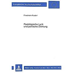 Poetologische Lyrik und politische Dichtung. Friedhelm Rudorf  - Buch