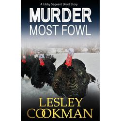 Murder Most Fowl: eBook von Lesley Cookman