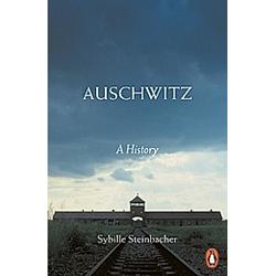 Auschwitz. Sybille Steinbacher  - Buch