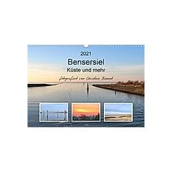 Bensersiel Küste und mehr (Wandkalender 2021 DIN A3 quer)