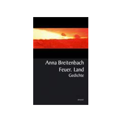 Feuer Land als Buch von Anna Breitenbach