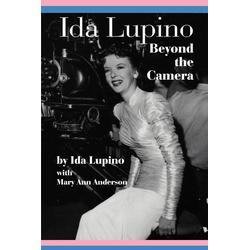 Ida Lupino als Taschenbuch von Ida Lupino/ Mary Ann Anderson