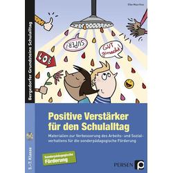 Positive Verstärker für den Schulalltag - SoPäd als Buch von Elke Mauritius