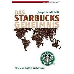 Das Starbucks-Geheimnis