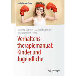 Verhaltenstherapiemanual: Kinder und Jugendliche: Buch von