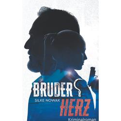 Bruderherz als Buch von Silke Nowak