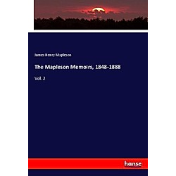The Mapleson Memoirs  1848-1888. James Henry Mapleson  - Buch