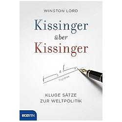 Kissinger über Kissinger. Winston Lord  Henry Kissinger  - Buch